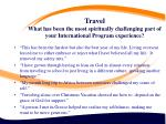 travel what has been the most spiritually challenging part of your international program experience