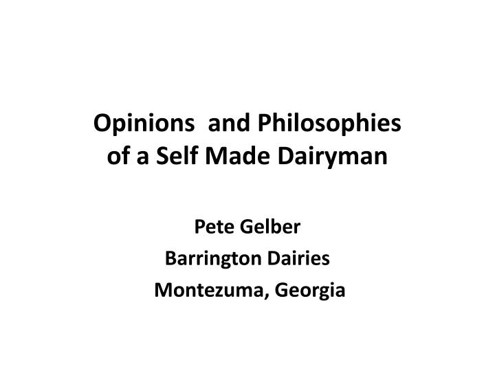 opinions and philosophies of a self made dairyman n.