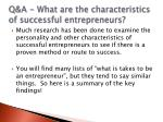 q a what are the characteristics of successful entrepreneurs