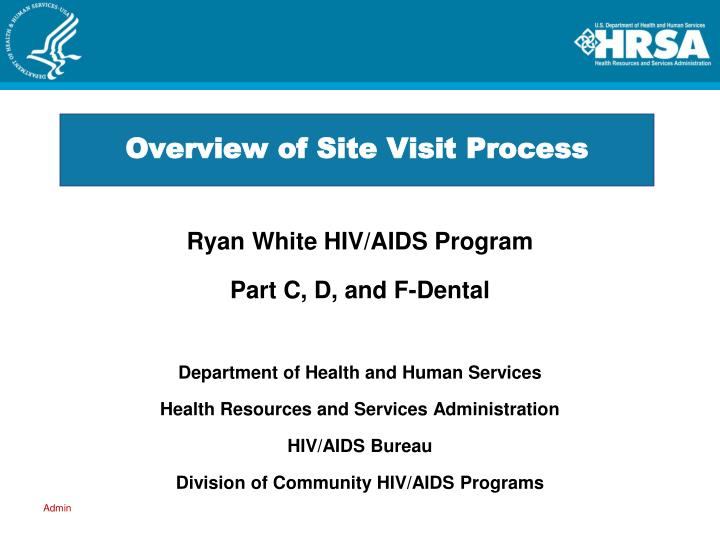 overview of site visit process n.