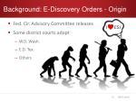 background e discovery orders origin