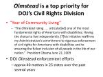 olmstead is a top priority for doj s civil rights division