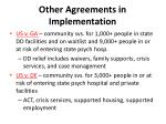 other agreements in implementation
