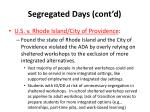 segregated days cont d2
