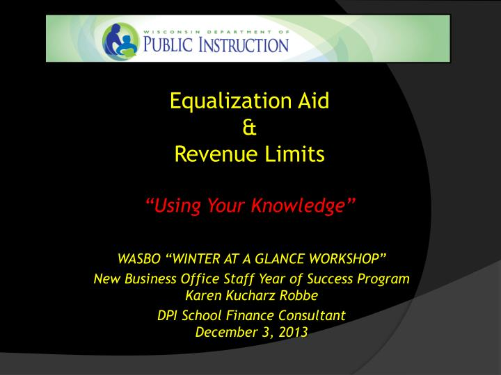 equalization aid revenue limits using your knowledge n.
