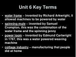 unit 6 key terms4