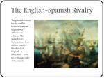 the english spanish rivalry