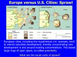 europe versus u s cities sprawl