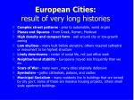 european cities result of very long histories