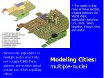 modeling cities multiple nuclei