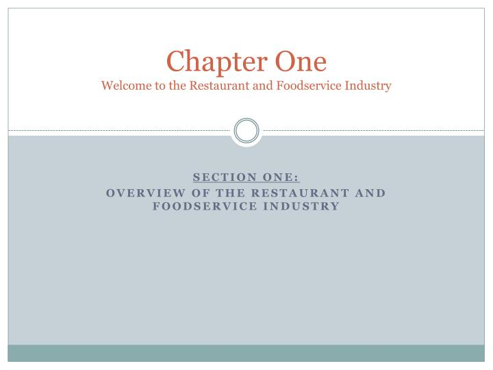 chapter one welcome to the restaurant and foodservice industry n.