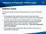 adequacy of proposals indirect costs