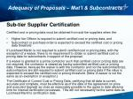 adequacy of proposals mat l subcontracts10