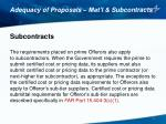 adequacy of proposals mat l subcontracts4