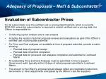 adequacy of proposals mat l subcontracts7
