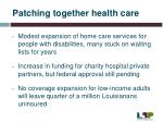 patching together health care
