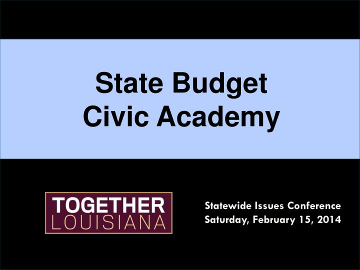 state budget civic academy n.