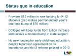 status quo in education