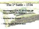 the 1 st battle 17541