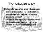 the colonists react