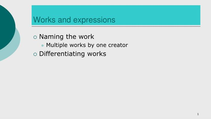 works and expressions n.
