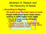 abraham h maslow and the hierarchy of needs