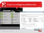 easy to configure preferences