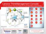 lenovo thinkmanagement console a free solution that can easily be expanded when need arises