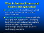 what is business process and business reengineering