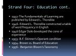 strand four education cont
