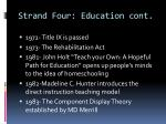 strand four education cont2