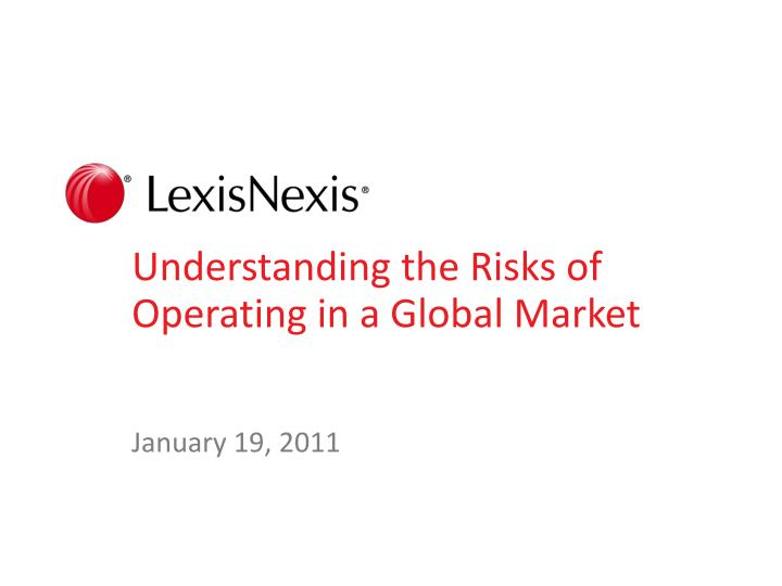 understanding the risks of operating in a global market n.