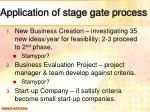 application of stage gate process