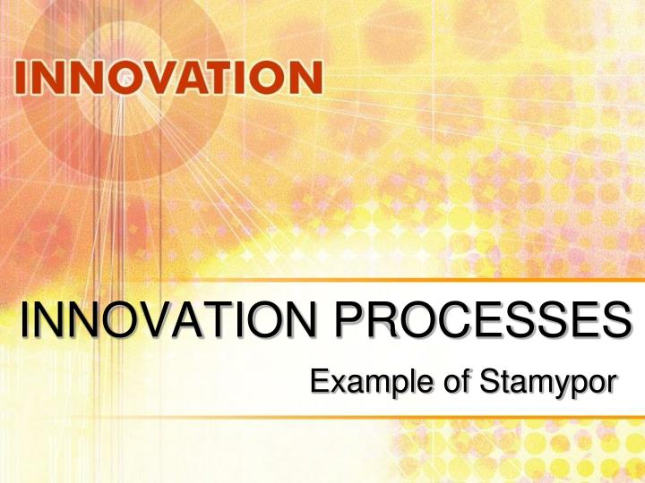 innovation processes n.