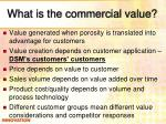 what is the commercial value
