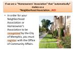 if we are a homeowners association that automatically makes us a neighborhood association no