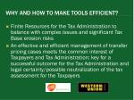 why and how to make tools efficient