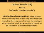 defined benefit db versus defined contribution dc