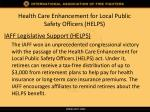 health care enhancement for local public safety officers helps