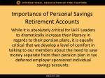 importance of personal savings retirement accounts