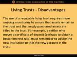 living trusts disadvantages1
