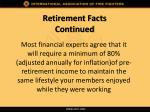 retirement facts continued