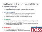 goals achieved for ut informal classes