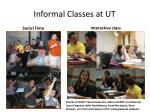 informal classes at ut