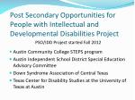 post secondary opportunities for people with intellectual and developmental disabilities project