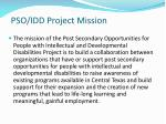 pso idd project mission