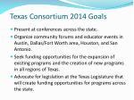 texas consortium 2014 goals
