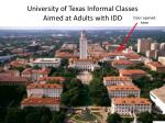 university of texas informal classes aimed at adults with idd