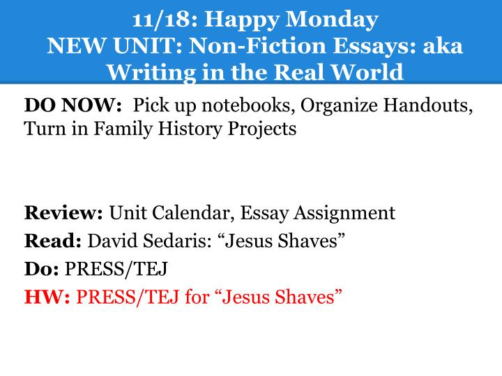 11 18 happy monday new unit non fiction essays aka writing in the real world n.