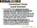 foreclosure terms land contract